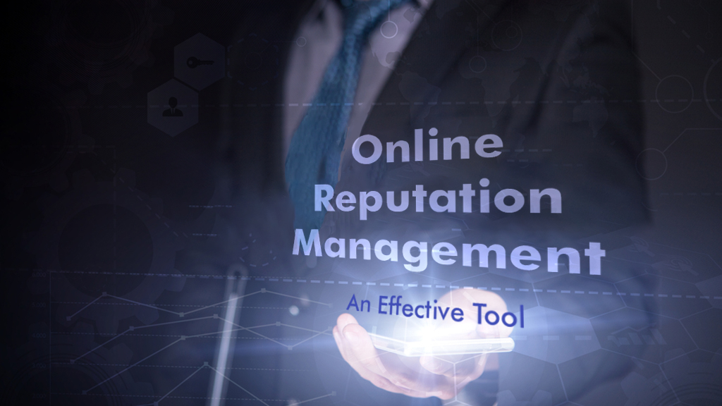 Online Reputation Management Is An Effective Tool